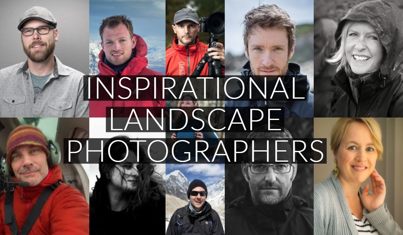 11 Inspirational Landscape Photographers